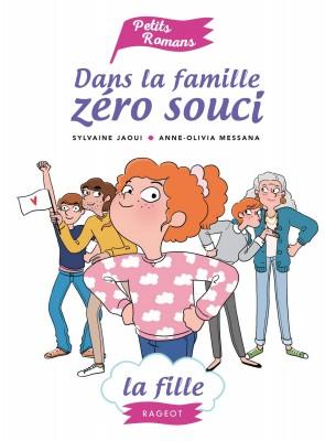 """Afficher """"Dans la famille zéro souci La Fille"""""""