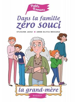 """Afficher """"Dans la famille zéro souci La Grand-mère"""""""
