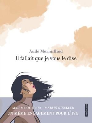 vignette de 'Il fallait que je vous le dise (Aude Mermilliod)'