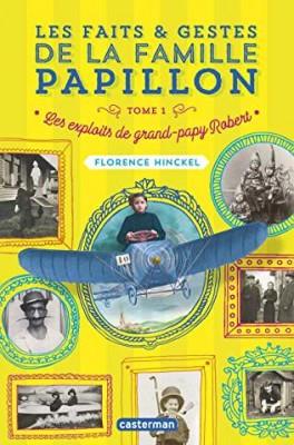 """Afficher """"Les faits & gestes de la famille Papillon n° 1 Les exploits de grand-papy Robert"""""""