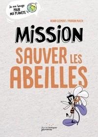 """Afficher """"Mission sauver les abeilles"""""""