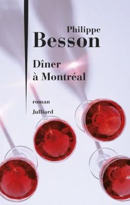vignette de 'Dîner à Montréal (Philippe Besson)'