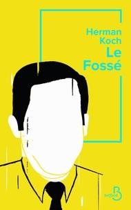 vignette de 'Le Fossé (Herman Koch)'