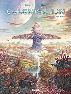 "Afficher ""Colonisation n° 3 L'arbre matrice"""