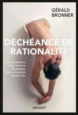 """Afficher """"Déchéance de rationalité"""""""