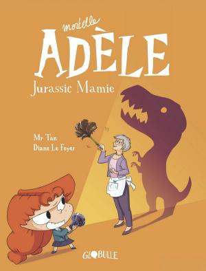 "Afficher ""Mortelle Adèle n° 16 Jurassic mamie"""