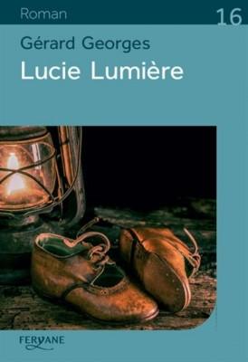 """Afficher """"Lucie lumière"""""""
