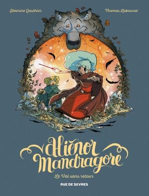 """Afficher """"Aliénor Mandragore n° Tome 5Le Val sans retour"""""""
