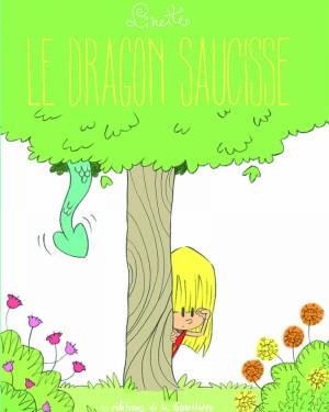 """Afficher """"Linette n° 2 Le dragon saucisse"""""""