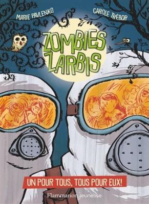 """Afficher """"Zombies zarbis n° 3 Un pour tous, tous pour eux !"""""""