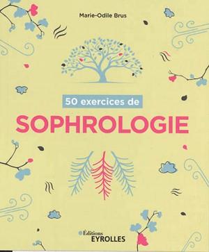 """Afficher """"50 exercices de sophrologie"""""""