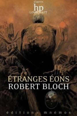 vignette de 'Etranges éons (Robert Bloch)'