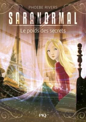 "Afficher ""Saranormal n° 6 poids des secrets (Le)"""