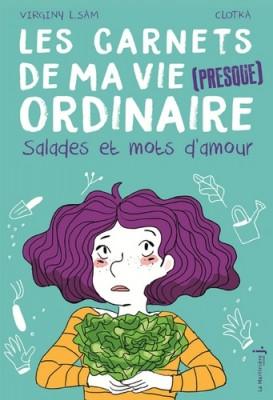 """Afficher """"Les carnets de ma vie (presque) ordinaire n° 3Salades et mots d'amour"""""""