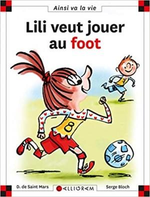 """Afficher """"Lili veut jouer au foot"""""""