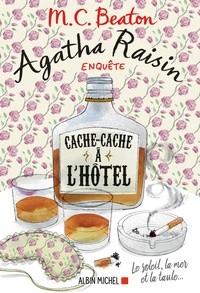 """Afficher """"Agatha Raisin enquête n° 17 Cache-cache à l'hôtel"""""""