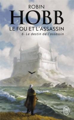 """Afficher """"fou et l'assassin (Le) n° 6 destin de l'assassin (Le)"""""""
