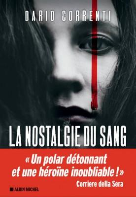 """Afficher """"La Nostalgie du sang"""""""
