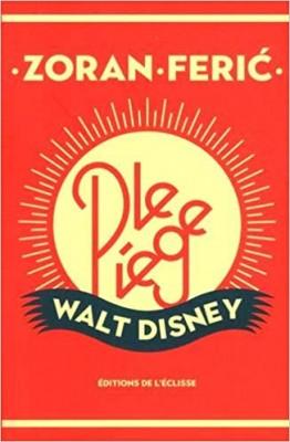 "Afficher ""Le piège Walt Disney"""