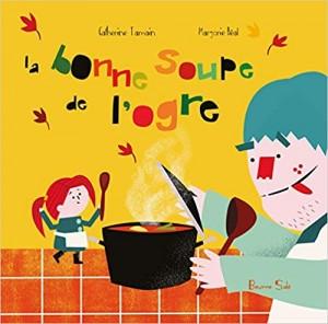 """Afficher """"La bonne soupe de l'ogre"""""""