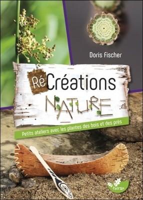 """Afficher """"(Ré)créations nature"""""""