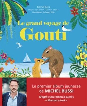 """Afficher """"Le Grand voyage de Gouti"""""""