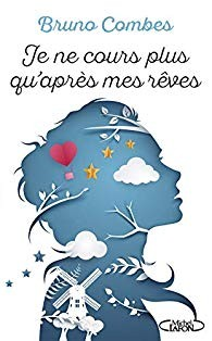 vignette de 'Je ne cours plus qu'après mes rêves (Bruno Combes)'