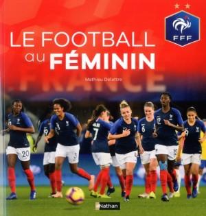"""Afficher """"Le football au féminin"""""""