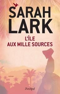 """Afficher """"L'île aux mille sources"""""""