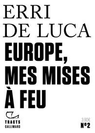 """Afficher """"Europe, mes mises à feu"""""""