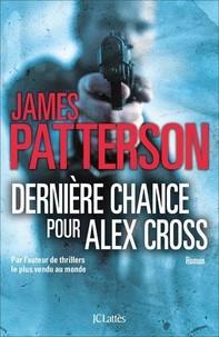 """Afficher """"Dernière chance pour Alex Cross"""""""