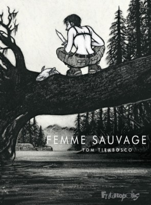 vignette de 'Femme sauvage (Tom Tirabosco)'