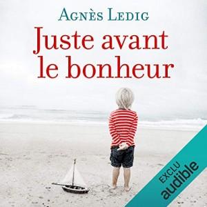 """Afficher """"Juste avant le bonheur"""""""