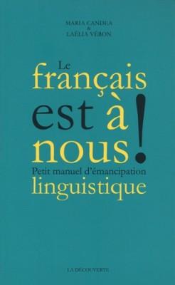 vignette de 'Le français est à nous ! (Maria Candea)'