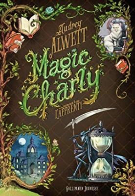 vignette de 'Magic Charly n° Tome 1<br /> L'apprenti (Audrey Alwett)'