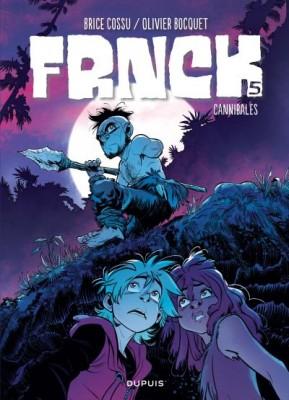 """Afficher """"Frnck - série en cours n° 5 Cannibales"""""""