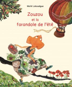 """Afficher """"Zouzou et la farandole de l'été"""""""