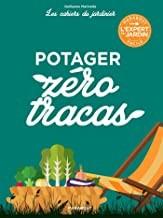 """Afficher """"Le potager zéro tracas"""""""