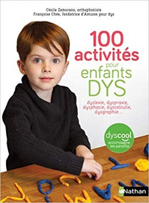 """Afficher """"100 activités pour enfants DYS"""""""