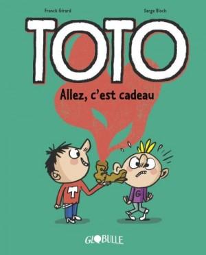 Couverture de Toto n° 2 Allez, c'est cadeau