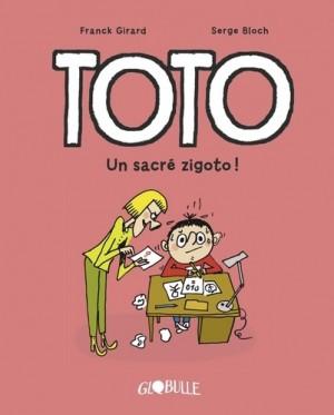 Couverture de Toto n° 4 Un sacré zigoto !