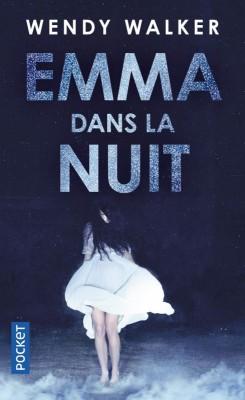 vignette de 'Emma dans la nuit (Wendy Walker)'
