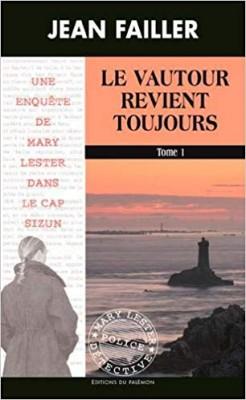 """Afficher """"Une Enquête de Mary Lester n° 54 Le vautour revient toujours - tome 2"""""""