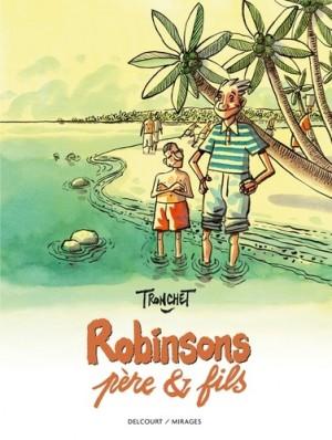vignette de 'Robinsons père & fils (Didier Tronchet)'