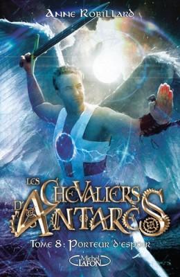 """Afficher """"Les Chevaliers d'Antarès n° 8 Porteur d'espoir"""""""