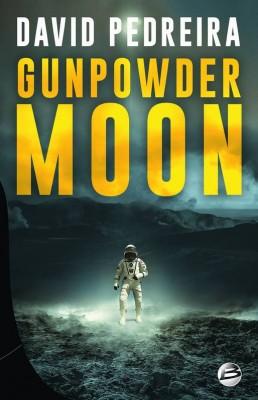 """Afficher """"Gunpowder Moon"""""""