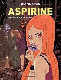"""Afficher """"Aspirine n° 2 Un Vrai bain de sang"""""""