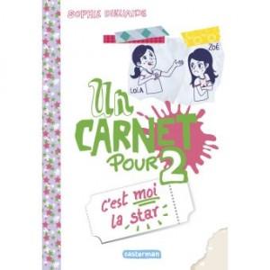"""Afficher """"Un Carnet pour 2. C'est moi la star"""""""
