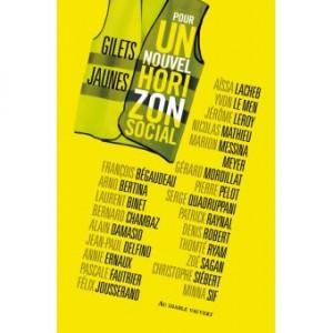 """Afficher """"Gilets jaunes, pour un nouvel horizon social"""""""