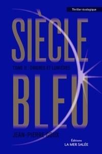 """Afficher """"Siècle bleu n° 2 Ombres et lumières"""""""